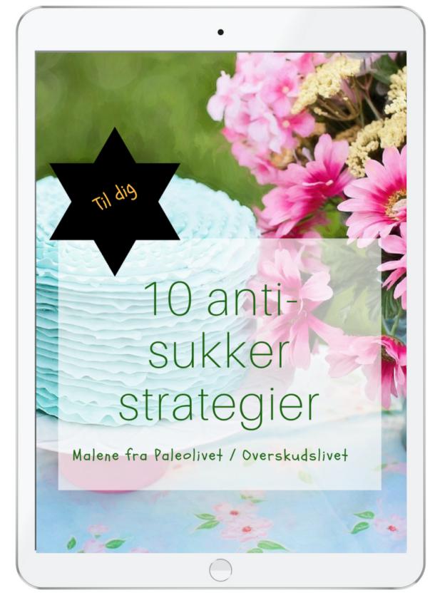 10 anti sukekr strategier sukkerstop slip sukkeret