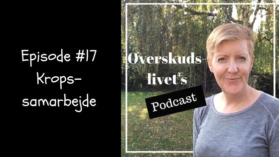 Podcast # 17. Kropssamarbejde
