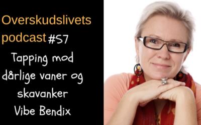 🎧 Tapping mod dårlige vaner og skavanker med Vibe Bendix