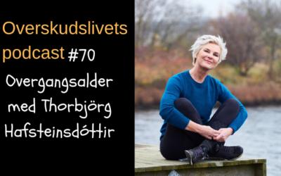 🎧 Overgangsalder med Thorbjörg Hafsteinsdóttir
