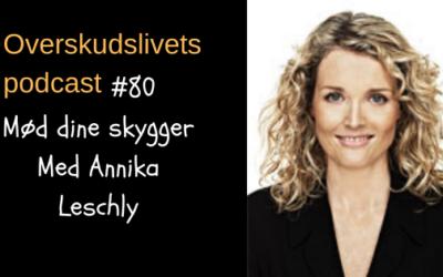 🎧 Mød dine skygger med Annika Leschly