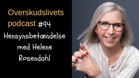 🎧 Hensynsbetændelse med Helene Rosendahl