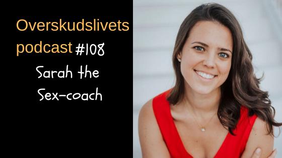 🎧 108. Sarah the Sex-coach