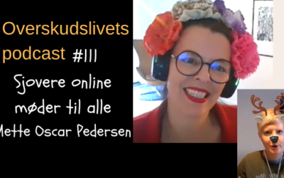 🎧 111. Sjovere online møder til alle med Mette